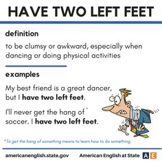 Expression: Have two left feet