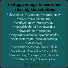 Great tags to use / search for on Instagram for playful parenting and kids ideas - Play Activities