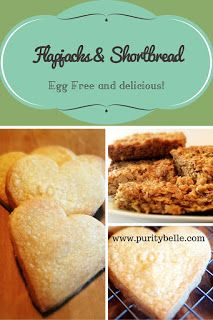 Delicious egg free flapjacks and shortbread. Easy and quick to make and great for kids to try.