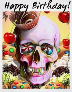Happy birthday pics for boyfriends. This skull image is perfectly suitable for boys, brother or boyfriends.