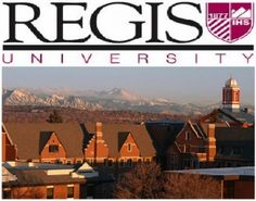 Regis University.  It's not to early to start thinking about college young lady.