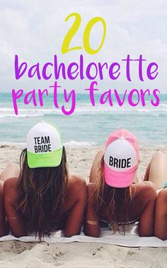 bachelorette party favor ideas!!