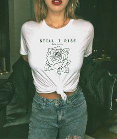 Still I Rise Tshirt Feminist Tee Women's Movement Feminism Shirt Gifts For Her Girl Power Tshirt Wom Cute Fashion, Look Fashion, Girl Fashion, Trendy Fashion, Shirts & Tops, T Shirt Custom, Still I Rise, Feminist Shirt, Maya Angelou