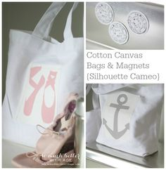 Cotton canvas bags and magnets silhouette cameo via somuchbetterwithage.com #silhouettecameo #cottoncanvas #bags #magnets #ballerina #anchor #ballet