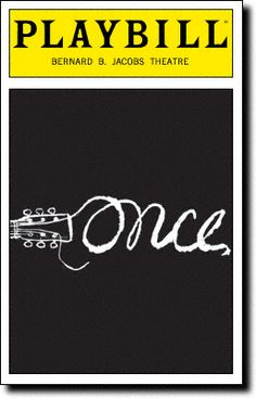 Playbill Cover for Once at Bernard B. Jacobs Theatre 2012 - Once Playbill - Opening Night