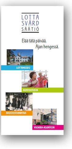 Lotta Svärd Säätiö - ilme, verkkosivut, esitteet...