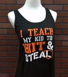 I Teach My Kid To Hit & Steal Baseball Tank