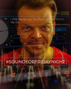 My SoundForFridayNight from the January Let You Down, Let It Be, Weekend Song, The Dj, Rita Ora, Oras, January