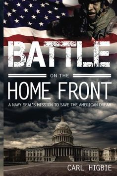 Battle on The Home Front: A Navy SEAL's mission to save the American dream