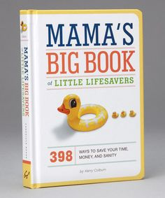 Take a look at this Mama's Big Book of Little Lifesavers Hardcover by Chronicle Books on #zulily today!