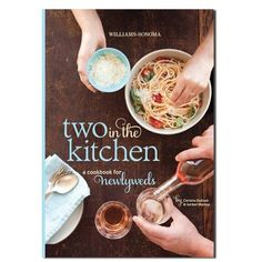 Two In The Kitchen Cookbook-- WANT! #newlywedcooking
