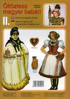 PAR AMOUR DES POUPEES :: Poupées folkloriques hongroises Art Populaire, My Heritage, Line Drawing, Hungary, Puppets, Paper Dolls, The Past, Techno, Culture