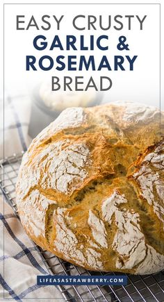 Crusty Roasted Garlic and Rosemary Bread - Life As A Strawberry Roasted Garlic French Bread – This easy recipe for homemade, crusty, garlic and rosemary french b Artisan Bread Recipes, Dutch Oven Recipes, Loaf Recipes, Easy Bread Recipes, Baking Recipes, Best Bread Recipe, Kitchen Recipes, Rosemary Bread, Herb Bread