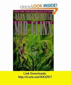 Mid-Flinx (9780345383747) Alan Dean Foster , ISBN-10: 0345383745  , ISBN-13: 978-0345383747 ,  , tutorials , pdf , ebook , torrent , downloads , rapidshare , filesonic , hotfile , megaupload , fileserve