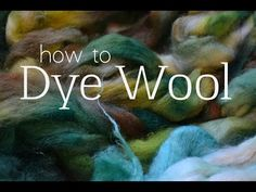 Dyeing with acid wool dye - YouTube