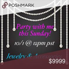 👒👓Let's Party!!👓💍 💍🕶I'm co-hosting the Best in Jewelry & Accessories Party this Sunday!! If you have a Posh-Compliant closet, share your top five jewelry items & accessories to me for a possible Host Pick!! 👓👒 Jewelry