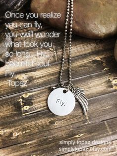 Once you realize you can fly, you will wonder what took you so long. Fly, beautiful soul. Fly. -Topaz Available now in the Etsy shop. #handmade #jewelry #boho #bohojewelry #necklace #christian #inspirational #inspirationalquotes #quotes #fashion #fashionista #blogger #faith #warrior #survivor #soar #borntofly #fly #artofabeautifullife #simplytopaz https://www.etsy.com/listing/254154049/fly-necklace-inspirational-jewelry