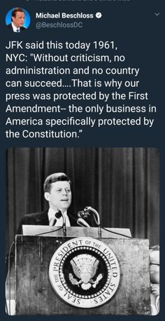 """A real president defends Freedom of the Press and free speech. They don't cry """"fake news"""" every time they refuse to kiss is ass. Kennedy Quotes, Jfk Quotes, Wise Quotes, Freedom Of The Press, Political Quotes, Trump, Great Quotes, Random Quotes, Constitution"""