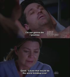 Find images and videos about grey's anatomy, meredith grey and patrick dempsey on We Heart It - the app to get lost in what you love. Greys Anatomy Funny, Grey Anatomy Quotes, Grays Anatomy, Greys Anatomy Derek Dies, Anatomy Humor, Tv Show Quotes, Movie Quotes, Angst Quotes, Meredith And Derek
