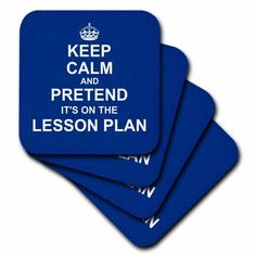 3dRose Navy Blue Keep Calm and Pretend its on the Lesson Plan teacher gift, Soft Coasters, set of 8