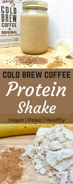 A recipe for a delicious and healthy cold brew coffee protein shake. Caffeine and coffee all in one! No added sugar, vegan, and paleo.