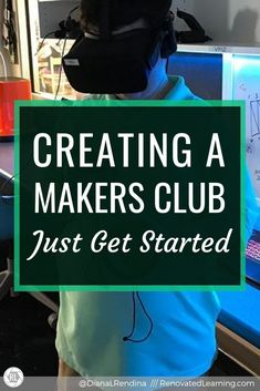 Creating a Makers Club: Just Get Started: Some many educators want to wait until everything is perfect to get started with their makerspace club. But the best time to get started is right now. School Clubs, I School, Middle School, Robotics Club, Magnet School, After School Care, Media Specialist, Interactive Activities, Project Based Learning