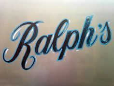 Ralphs hand painted signage the use of highlights creates an awesome letter form