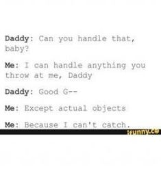 Trendy ideas memes dirty daddy and princess Daddys Girl Quotes, Daddy's Little Girl Quotes, Daddy Dom Little Girl, Little Things Quotes, Happy Girl Quotes, Baby Daddy, Jung So Min, Ddlg Quotes, Daddy Rules