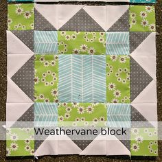 weather vane block- check out this gal's website. Amazing!