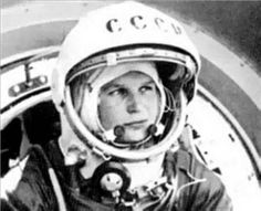 Valentina Tereshkova, the first woman in space, 1963.  She's now 76 and is a politician.