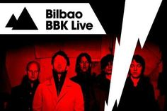 A seriously good line-up for this year's BBK Live festival in Spain, including Radiohead, The Cure and Mumford & Sons