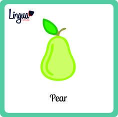 Pera/ Pear  - Frutas en Inglés/ Fruits in English- Lingua Institute
