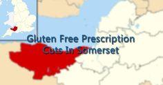 Gluten Free Prescription Cuts In Somerset UK from December 1st