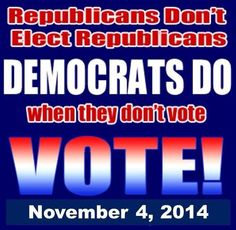 II / 4 / 2014...Vote all Republicans out of office