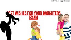 Best wishes for your Daughters Exam Best Wishes For Exam, Exam Wishes, Wishes For You, Exam Images, Exam Photos, Messages For Friends, Wishes Messages, Good Luck To You, You Can Do