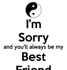 Hi Dear Friends, welcome to I AM SORRY QUOTES FOR HIM Text Messages Collection. This is right place for your desire Text Messages. you can get this all latest update text [. Sorry Best Friend Quotes, Sorry Message For Friend, I Am Sorry Quotes, Friend Poems, Im Sorry, Apology Quotes For Him, True Quotes, Funny Quotes, Swag Quotes