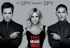"""This Means War... OMG, one of the best movies I've seen. Sexy, Funny, Action... LOVE IT. And also, Tom Hardy (""""Tuck"""") SEXIEST MAN ALIVE."""