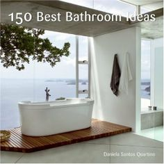 150 Best Bathroom Ideas Daniela  Santos Quartino, http://www.amazon.co.jp/dp/0061493627/ref=cm_sw_r_pi_dp_69fqrb0J7CJ66