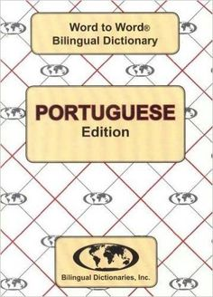 English-Portuguese & Portuguese-English Word-to-Word Dictionary: Suitable for Exams: C. Sesma, S. Santos