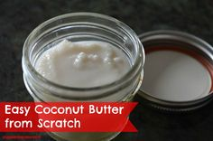 Easy Coconut Butter from Scratch http://stupideasypaleo.com/2013/11/17/coconut-butter-from-scratch/ #coconut #butter #paleo