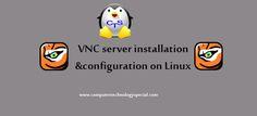 VNC server installation and configuration on CentOS 7/RHEL 7