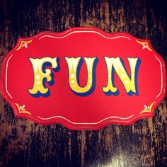 was asked last year to choose a 'word' for the year.. and this was what I chose.. & it has been. ~ x  CraCKErJaCK JUnk CO. ~ Hand painted vintage circus/carnival inspired sign
