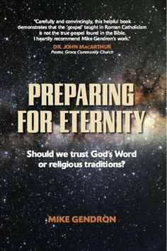 Preparing for Eternity by Mike Gendron. $15.00. Publication: April 1, 2002. Publisher: 21st Century Press (April 1, 2002). Author: Mike Gendron