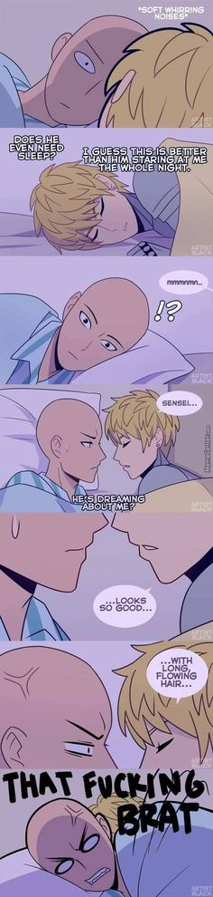 Genos sleep talking to Saitama Oh lord... XD I am wondering how will Saitama acts on the next morning.