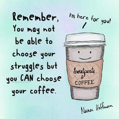 Choose coffee.