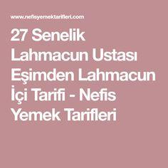 27 Senelik Lahmacun Ustası Eşimden Lahmacun İçi Tarifi - Nefis Yemek Tarifleri