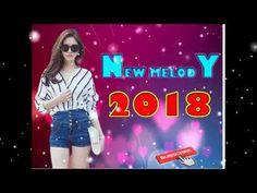 Melody remix 2018 | Mr chav Chav | Mr Theara Melody | Khmer remix 2018