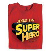 Jesus Is My Super Hero Shirt