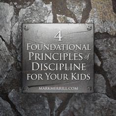 Each child responds to different forms of discipline...Here are 4 foundational principles to check out! #allprodad #parenting