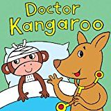 Free Kindle Book -   Doctor Kangaroo: A Silly Rhyming Children's Picture Book